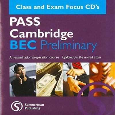 Посібник Pass Cambridge Bec Preliminary Class  Exam Focus CD