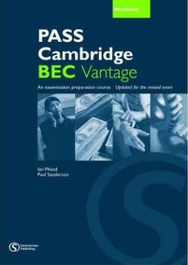 Pass Cambridge Bec Vantage Workbook - фото книги