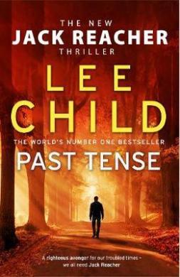 Past Tense : (Jack Reacher 23) - фото книги