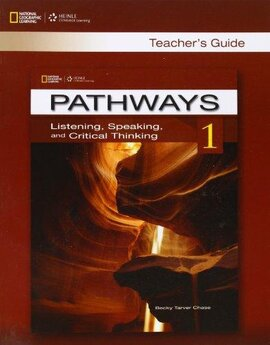 Pathways 1: Listening , Speaking and Critical Thinking Teacher's Guide - фото книги