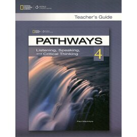 Pathways 4: Listening , Speaking and Critical Thinking Teacher's Guide - фото книги