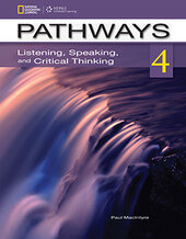 Pathways 4: Listening, Speaking, and Critical Thinking: Text with Online Access Code Student Book - фото обкладинки книги