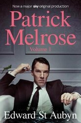 Patrick Melrose. Volume 1: Never Mind, Bad News and Some Hope - фото обкладинки книги