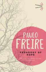 Pedagogy of Hope. Reliving Pedagogy of the Oppressed - фото обкладинки книги