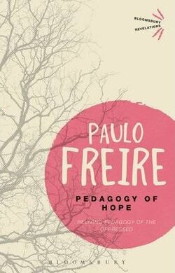 Pedagogy of Hope. Reliving Pedagogy of the Oppressed - фото книги
