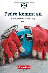 Pedro kommt an. Ein neues Leben in Wolfsburg A2/B1 - фото обкладинки книги