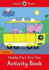 Peppa Pig: Daddy Pig's New Van Activity Book - Ladybird Readers Level 2 - фото обкладинки книги
