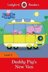 Peppa Pig: Daddy Pig's New Van - Ladybird Readers Level 2 - фото обкладинки книги