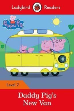 Peppa Pig: Daddy Pig's New Van - Ladybird Readers Level 2 - фото книги