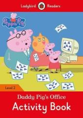 Peppa Pig: Daddy Pig's Office Activity Book - Ladybird Readers Level 2 - фото обкладинки книги