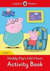 Peppa Pig: Daddy Pig's Old Chair Activity Book- Ladybird Readers Level 1 - фото обкладинки книги