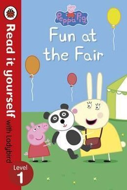 Peppa Pig: Fun at the Fair - Read it yourself with Ladybird : Level 1 - фото книги