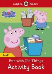 Peppa Pig: Fun with Old Things Activity Book - Ladybird Readers Level 1 - фото обкладинки книги