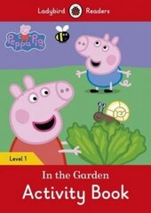 Peppa Pig: In the Garden Activity Book - Ladybird Readers Level 1 - фото обкладинки книги