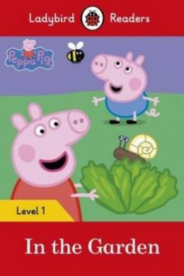 Peppa Pig: In the Garden- Ladybird Readers Level 1 - фото книги