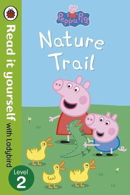 Peppa Pig: Nature Trail - Read it yourself with Ladybird : Level 2 - фото книги