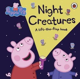Peppa Pig: Night Creatures. A Lift-the-Flap Book - фото книги