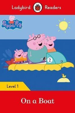 Peppa Pig: On a Boat - Ladybird Readers Level 1 - фото книги
