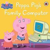 Peppa Pig: Peppa Pig's Family Computer - фото обкладинки книги