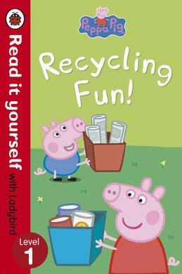 Peppa Pig: Recycling Fun - Read it yourself with Ladybird : Level 1 - фото книги