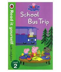 Peppa Pig: School Bus Trip - Read it yourself with Ladybird : Level 2 - фото книги