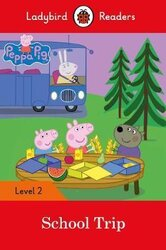 Peppa Pig: School Trip - Ladybird Readers Level 2 - фото обкладинки книги