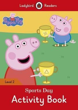 Peppa Pig: Sports Day Activity Book - Ladybird Readers Level 2 - фото книги
