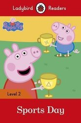 Peppa Pig: Sports Day - Ladybird Readers Level 2 - фото обкладинки книги