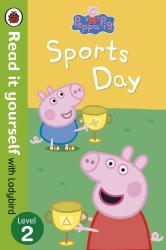Peppa Pig: Sports Day - Read it yourself with Ladybird : Level 2 - фото обкладинки книги
