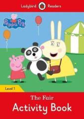 Peppa Pig: The Fair Activity Book - Ladybird Readers Level 1 - фото обкладинки книги