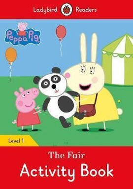 Peppa Pig: The Fair Activity Book - Ladybird Readers Level 1 - фото книги
