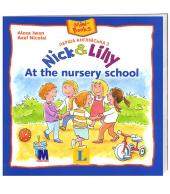 Перша англійська з Nick and Lilly. At the nursery school - фото обкладинки книги
