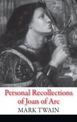 Personal Recollections of Joan of Arc - фото обкладинки книги
