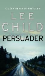 Persuader : (Jack Reacher 7) - фото обкладинки книги