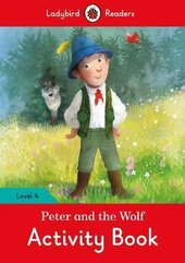 Peter and the Wolf Activity Book - Ladybird Readers Level 4 - фото обкладинки книги