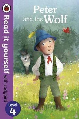 Peter and the Wolf - Read it yourself with Ladybird: Level 4 - фото книги