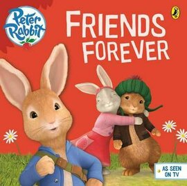 Peter Rabbit Animation: Friends Forever - фото книги