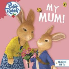 Peter Rabbit Animation: My Mum - фото книги