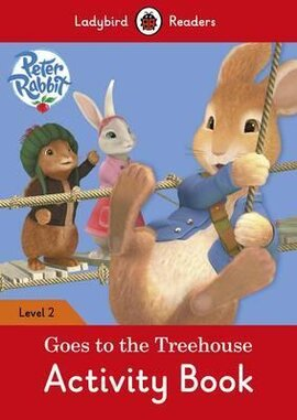 Peter Rabbit: Goes to the Treehouse Activity book - Ladybird Readers Level 2 - фото книги