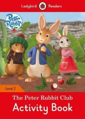 Peter Rabbit: The Peter Rabbit Club Activity Book - Ladybird Readers Level 2 - фото книги