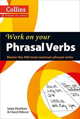 Phrasal Verbs: Master the 400 Most Common Phrasal Verbs - фото книги