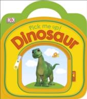 Pick Me Up! Dinosaur - фото обкладинки книги