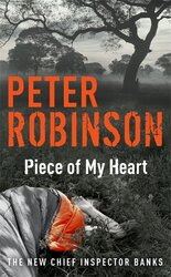 Piece of My Heart : DCI Banks 16 - фото обкладинки книги