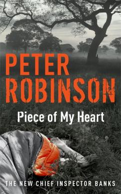 Piece of My Heart : DCI Banks 16 - фото книги