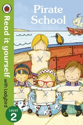 Pirate School - Read it yourself with Ladybird : Level 2 - фото обкладинки книги