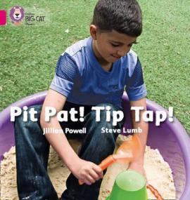 Pit Pat! Tip Tap! - фото книги