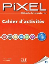 Pixel 1. Cahier d'exercices - фото обкладинки книги