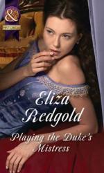 Playing The Duke's Mistress - фото обкладинки книги