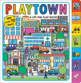 Playtown : A Lift-The-Flap Book - фото книги