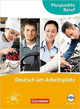 Pluspunkte Beruf: Deutsch am Arbeitsplatz. Kurs- und Ubungsbuch mit Audio-CD (підручник+роб.зошит) - фото книги